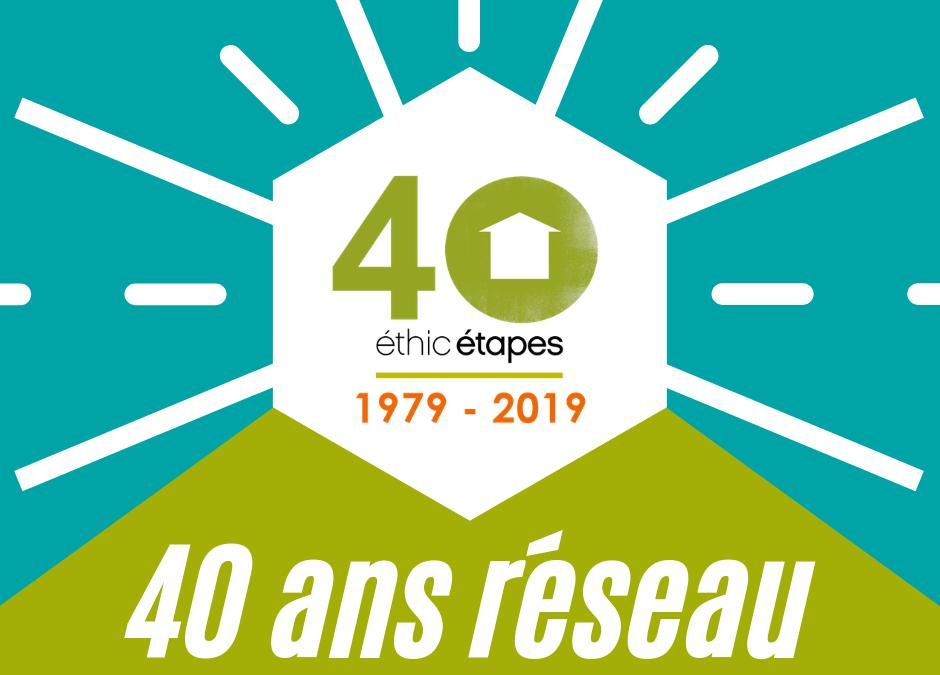 Les 40 ans d'Ethic Etapes